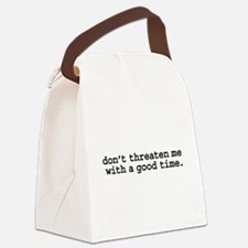 dontthreatenmeblk.png Canvas Lunch Bag