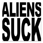 alienssuck.png Square Car Magnet 3