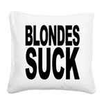 blondessuckblk.png Square Canvas Pillow