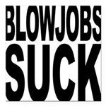 blowjobssuckblk.png Square Car Magnet 3