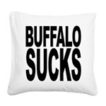 buffalosucks.png Square Canvas Pillow