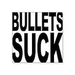 bulletssuck.png Square Sticker 3