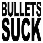 bulletssuck.png Square Car Magnet 3
