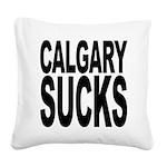 calgarysucks.png Square Canvas Pillow
