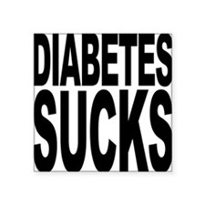 "diabetessucks.png Square Sticker 3"" x 3"""