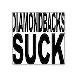 diamondbackssuck.png Square Sticker 3