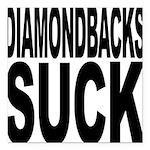 diamondbackssuck.png Square Car Magnet 3