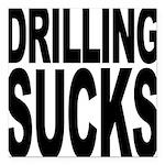 drillingsucks.png Square Car Magnet 3