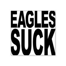 "eaglessuck.png Square Sticker 3"" x 3"""
