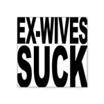 exwivessuck.png Square Sticker 3