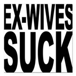exwivessuck.png Square Car Magnet 3