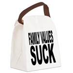 familyvaluessuck.png Canvas Lunch Bag