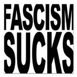 fascismsucks.png Square Car Magnet 3