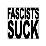 fascistssuck.png Square Sticker 3