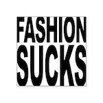 fashionsucks.png Square Sticker 3