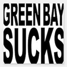 "greenbaysucksblk.png Square Car Magnet 3"" x 3"""