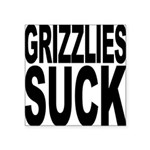 grizzliessuck.png Square Sticker 3