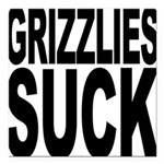 grizzliessuck.png Square Car Magnet 3