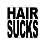 hairsucks.png Square Sticker 3