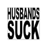 husbandssuck.png Square Sticker 3