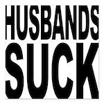 husbandssuck.png Square Car Magnet 3