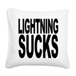 lightningsucks.png Square Canvas Pillow
