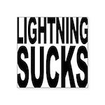 lightningsucks.png Square Sticker 3