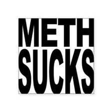 "methsucks.png Square Sticker 3"" x 3"""