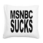 msnbcsucksblk.png Square Canvas Pillow