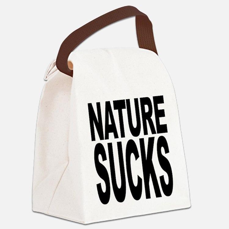 naturesucks.png Canvas Lunch Bag
