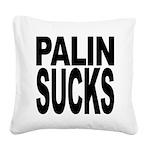 palinsucksblk.png Square Canvas Pillow