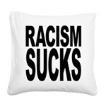 Racism Sucks Square Canvas Pillow