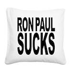 ronpaulsucksblk.png Square Canvas Pillow