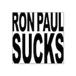 ronpaulsucksblk.png Square Sticker 3