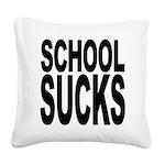 schoolsucksblk.png Square Canvas Pillow