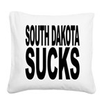 southdakotasucks.png Square Canvas Pillow