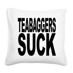 teabaggerssuck.png Square Canvas Pillow