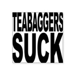 teabaggerssuck.png Square Sticker 3