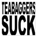 teabaggerssuck.png Square Car Magnet 3