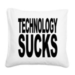 technologysucks.png Square Canvas Pillow