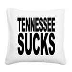 tennesseesucks.png Square Canvas Pillow