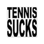 tennissucks.png Square Sticker 3