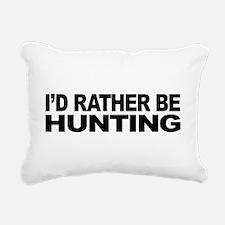 mssidratherbehunting.png Rectangular Canvas Pillow