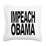 impeachobama.png Square Canvas Pillow
