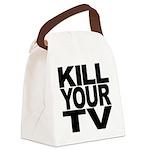 killyourtvblk.png Canvas Lunch Bag