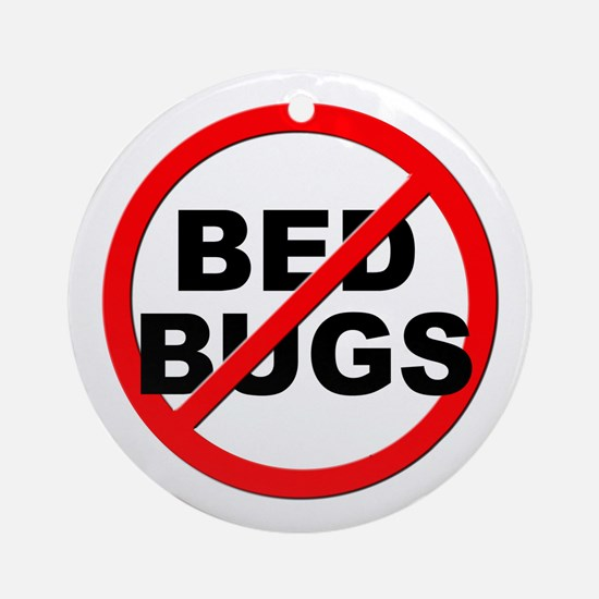 Anti / No Bed Bugs Ornament (Round)