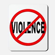 Anti / No Violence Mousepad