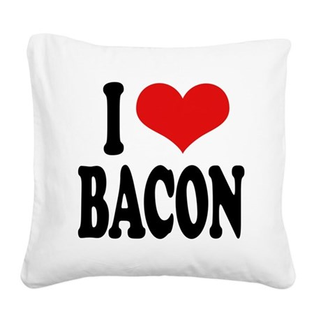 ilovebaconblk.png Square Canvas Pillow