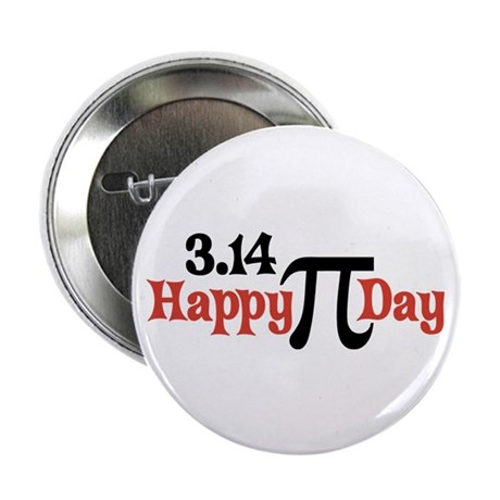 "Happy Pi Day 3.14 March 2.25"" Button (100 pack)"