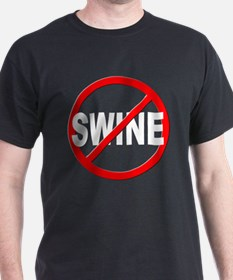 Anti / No Swine T-Shirt